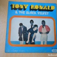 Discos de vinilo: TONY RONALD & THE BLACK VELVET, SG, TAKE A LETTER MARIA + 1, AÑO 1969. Lote 294180553