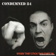 Discos de vinilo: CONDEMNED 84 – WHEN THEY STICK THE KNIFE IN 7'' SKINHEAD OI PUNK ENGLAND. Lote 294384998