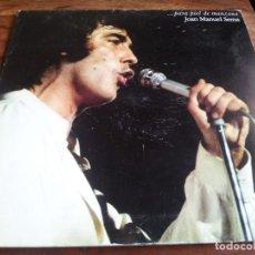 Discos de vinilo: SERRAT - PARA PIEL DE MANZANA - LP ORIGINAL ARIOLA 1975 CARPETA DOBLE Y LETRAS BUEN ESTADO. Lote 294439463