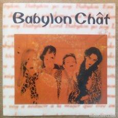 Discos de vinilo: BABYLON CHAT -LORD BABYLON -GLAMOUR. Lote 294449768