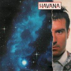 Discos de vinilo: HAVANA - DESDE EL CIELO CON AMOR, CAMBIO DE DESTINO.../ LP WEA 1990 / BUEN ESTADO RF-10612. Lote 294455923