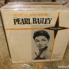 Discos de vinilo: LOTT147 LP ANTIQUISIMO USA 60S BUEN ESTADO GENERAL PEARL BAILEY ARROUND THE WORLD BUEN ESTADO GENER. Lote 294460308