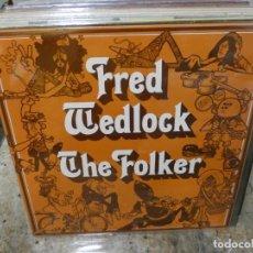 Discos de vinilo: CAJJ146 LP FOLK UK 1971 FRED WEDLOCK THE FOLKER BUEN ESTADO. Lote 294477993