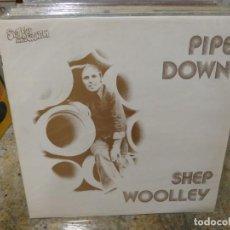 Discos de vinilo: CAJJ146 LP FOLK UK 70S BUEN ESTADO PIPE DOWN SHEP WOLLEY BUEN ESTADO. Lote 294479063