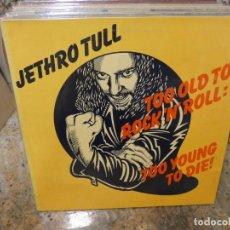 Discos de vinilo: CAJJ146 LP JETHRO TULL TOO OLD TO ROCK AND ROLL LIVING IN THE PAST UK 70S GATEFOLD LOZANO HERMOSO. Lote 294479218