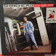 Discos de vinilo: MAXI - SHINEHEAD - CHAIN GANG (RAP) - UK 1988. Lote 294480913