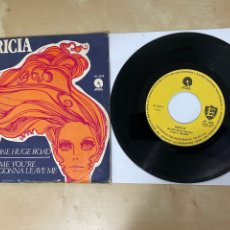 """Discos de vinilo: PATRICIA - ONE HUGE ROAD / TELL ME YOU'RE NEVER GONNA LEAVE ME - SINGLE 7"""" SPAIN 1971. Lote 294486723"""
