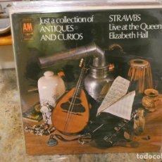 Discos de vinilo: CAJJ146 IMPORTANTE LP FOLK STRAWBS JUST A COLLECTIN OF ANQUES AND CURIOS UK 1970 BUEN ESTADO. Lote 294500258
