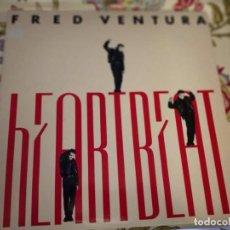 """Discos de vinilo: FRED VENTURA - HEARTBEAT. 1988. (12"""")SELLO:DON DISCO DDP 056 MX.NUEVO. MINT / NEAR MINT. ITALO DISCO. Lote 294500313"""