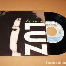 Discos de vinilo: LUZ CASAL - ES POR TI - SINGLE - 1992. Lote 266816754