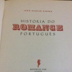 Discos de vinilo: HISTÓRIA DO ROMANCE PORTUGUÊS / JOÃO GASPAR SIMÕES (2 VOLS), 1967 Y 69. 1.ª EDICIÓN. MUY ESCASO. Lote 294552458