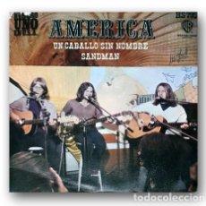 Discos de vinilo: AMERICA - UN CABALLO SIN NOMBRE / SANDMAN. Lote 294562853