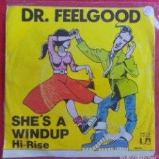 "Discos de vinilo: DR. FEELGOOD - SHE'S A WINDUP 7"" 1977 EDICION ESPAÑOLA PORTADA UNICA - PUNK PUB ROCK. Lote 294571943"