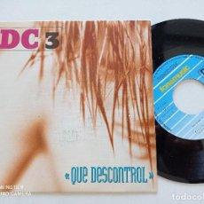 Discos de vinilo: DC3 - QUE DESCONTROL - SINGLE FONOMUSIC 1992 // SYNTH POP. Lote 294812578