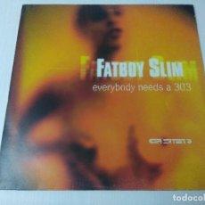 Discos de vinilo: FATBOY SLIM/EVERYBODY NEEDS A 303.. Lote 294829073