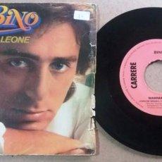 Discos de vinilo: BINO / MAMMA LEONE / SINGLE 7 PULGADAS. Lote 294835058