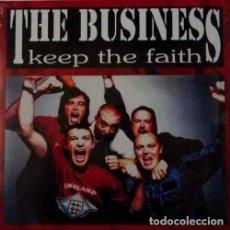 Discos de vinilo: THE BUSINESS KEEP THE FAITH (LP) . VINILO PUNK ROCK OI! 4 SKINS ANGELIC UPSTAIRS. Lote 294840298