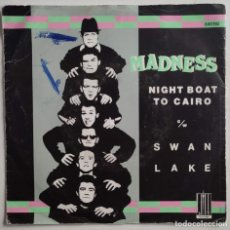 """Discos de vinilo: MADNESS - NIGHT BOAT TO CAIRO / SWAN LAKE 7"""" 1979 EDICION FRANCESA. Lote 294846243"""