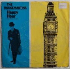 """Discos de vinilo: THE HOUSEMARTINS - HAPPY HOUR 7"""" 1986 PROMOCIONAL EDICION ESPAÑOLA. Lote 294846918"""