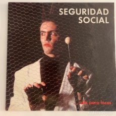 Discos de vinilo: LP SEGURIDAD SOCIAL SOLO PARA LOCOS DE 1985. Lote 294846943