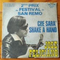 Discos de vinilo: JOSE FELICIANO - CHE SARA'/ SHAKE A HAND - SINGLE 1971 FRANCIA- FESTIVAL DE SAN REMO. Lote 294856993