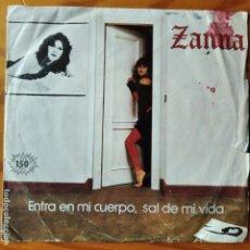 Discos de vinilo: ZANNA - ENTRA EN MI CUERPO, SAL DE MI VIDA/ ME ACARICIO CUANDO PIENSO EN TI - 1983. BSO: SAL GORDA. Lote 294857763
