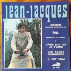 Discos de vinilo: JEAN JACQUES EUROVISION, MAMAN/ PARIS M'A DIT JE T'AIME/ LES BEAUX DIMANCHES +1. EP FRANCIA 1969. Lote 294861218