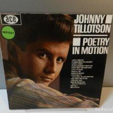 Discos de vinilo: DISCO VINILO LP. JOHNNY TILLOTSON – POETRY IN MOTION. 33 RPM. Lote 294861388
