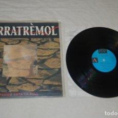 Discos de vinilo: TERRATRÈMOL - PASSIÓ SOTA LA PELL. Lote 294912728