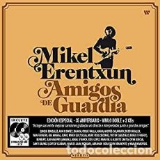 Discos de vinilo: MIKEL ERENTXUN - AMIGOS DE GUARDIA (2 LP + 2 CD). Lote 294927468
