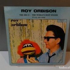 Discos de vinilo: DISCO VINILO LP. ROY ORBISON – THE BIG O, THE WORLD'S BEST SINGER. 33 RPM. Lote 294931588