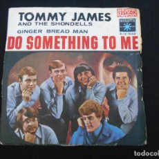 Discos de vinilo: TOMMY JAMES AND THE SHONDELLS // DO SOME THING TO ME - GINGERN BREAD MAN // FRANCE. Lote 294935513