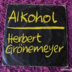 "Discos de vinilo: HERBERT GRÖNEMEYER – ALKOHOL, VINILO, 7"" SINGLE 1984 GERMANY 1C 006 14 6958 7. Lote 294937933"
