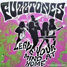 "Discos de vinilo: THE FUZZTONES LEAVE YOUR MIND AT HOME (LP+7"") . VINILO GARAGE ROCK AND ROLL. Lote 294946468"