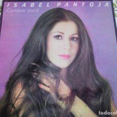 Discos de vinil: ISABEL PANTOJA – CAMBIAR POR TI.1984. SELLO: COLUMBIA – CPS 9756 (LP),NUEVO. MINT / NEAR MINT. Lote 294948433