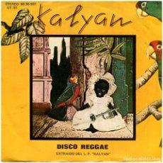 Discos de vinilo: KALYAN - DISCO REGGAE (TONY'S GROOVE) - SG SPAIN 1977 - MCA 6030507. Lote 294949373