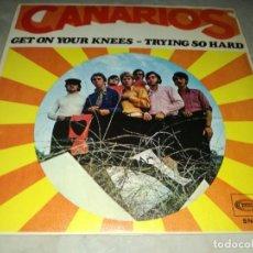 Discos de vinilo: CANARIOS-GET ON YOUR KNEES-ORIGINAL ESPAÑOL 1968. Lote 294957533
