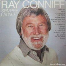 Discos de vinilo: RAY CONNIFF - SIEMPRE LATINO. Lote 294969773