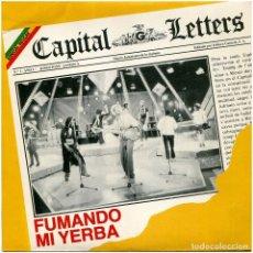 Discos de vinilo: CAPITAL LETTERS - FUMANDO MI YERBA (SMOKING MY GANJA) - SG PROMO SPAIN 1981 - GREENSLEEVES/EDIGSA. Lote 294976308