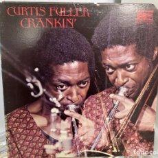 Discos de vinilo: CURTIS FULLER - CRANKIN' (LP, ALBUM). Lote 295015963