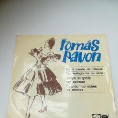 Discos de vinilo: SINGLE. TOMAS PAVÓN. EN EL BARRIO DE TRIANA - YO RENIEGO DE MI SINO. 1966. LA VOZ DE SU AMO - EMI.. Lote 295021203