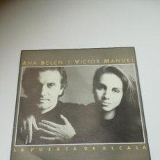 Discos de vinilo: SINGLE. ANA BELÉN Y VICTOR MANUEL. LA PUERTA DE ALCALA. 1986. CBS. Lote 295021573