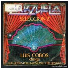 Discos de vinilo: LUIS COBOS - ZARZUELA, SELECCION 2 - SINGLE 1982 - PROMO. Lote 295026723
