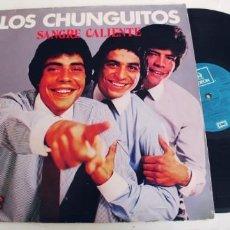 Discos de vinilo: LOS CHUNGUITOS-LP SANGRE CALIENTE. Lote 295028373