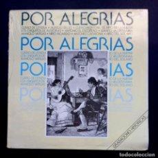 Discos de vinilo: VARIOS - POR ALEGRIAS - LP 1987 - HISPAVOX. Lote 295028818