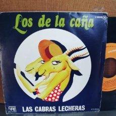 Discos de vinilo: LOS DE LA CAÑA-SINGLE LAS CABRAS LECHERAS-RUMBAS. Lote 295028868