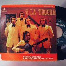 Discos de vinilo: LOS DE LA TROCHA-SINGLE FUE TU QUERER. Lote 295029198