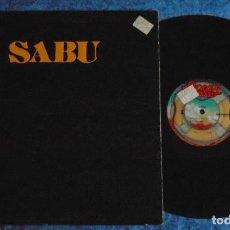 Discos de vinilo: SABU USA LP 1979 SABU ELECTRONIC DISCO FUNK SOUL OCEAN ARIOLA AMERICA IMPORTACION DOBLE CARPETA MIRA. Lote 295035428