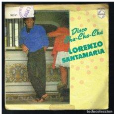 Discos de vinilo: LORENZO SANTAMARIA - DISCO CHA CHA CHA / NIÑA CUTRE - SINGLE 1983. Lote 295035948