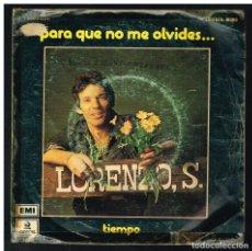 Discos de vinilo: LORENZO SANTAMARIA - PARA QUE NO ME OLVIDES / TIEMPO - SINGLE 1975. Lote 295037283